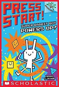 Super Rabbit Boy Powers Up! A Branches Book (Press Start! #2) by [Thomas Flintham]