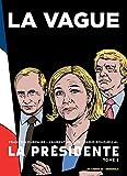 La Présidente tome 3 - La Vague