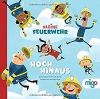 Kleine Feuerwehr: Hoch hinaus