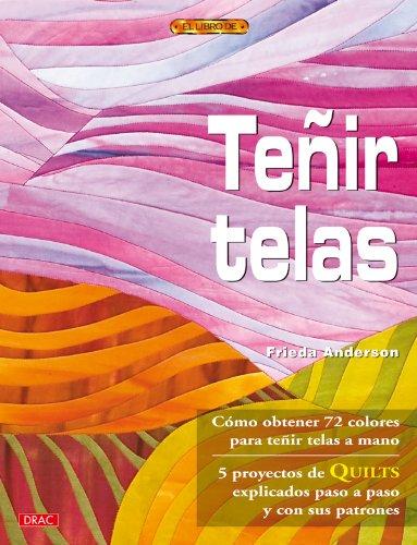 Tenir telas / Dyed fabrics