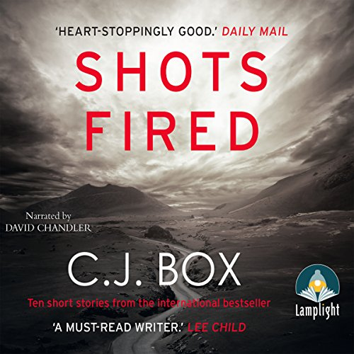 Shots Fired                   By:                                                                                                                                 C. J. Box                               Narrated by:                                                                                                                                 David Chandler                      Length: 7 hrs and 14 mins     4 ratings     Overall 4.3