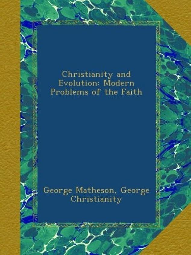 備品反動農学Christianity and Evolution: Modern Problems of the Faith