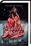 Beautiful Liars, Band 3: Geliebte Feindin - Katharine McGee