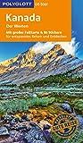 POLYGLOTT on tour Reiseführer Kanada – Der Westen: Mit großer Faltkarte und 80 Stickern
