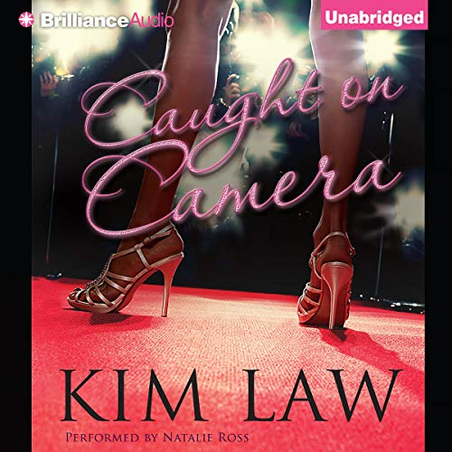 Caught on Camera                   By:                                                                                                                                 Kim Law                               Narrated by:                                                                                                                                 Natalie Ross                      Length: 12 hrs and 4 mins     550 ratings     Overall 4.0