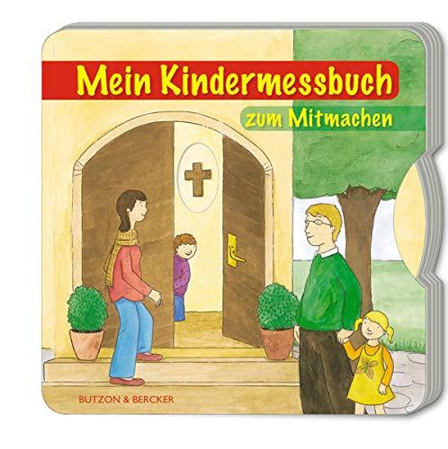 Mein Kindermessbuch zum Mitmachen (Pappbilderbücher)