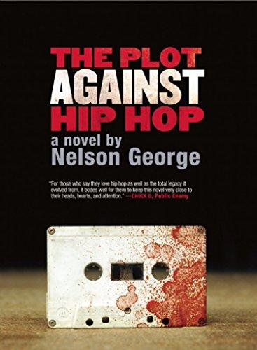 Image of The Plot Against Hip Hop: A Novel (A D Hunter Mystery)