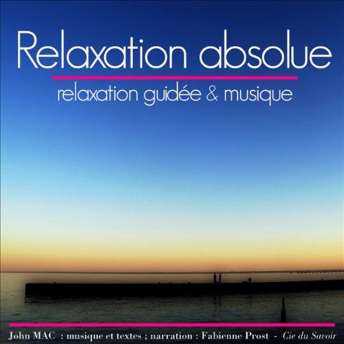 Couverture de Relaxation absolue