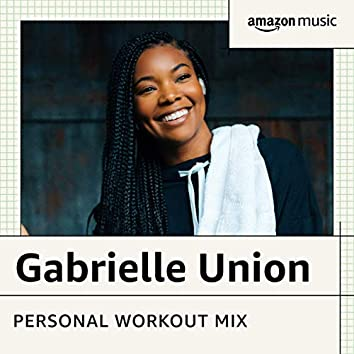 Gabrielle Union's Workout Mix
