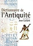 Dictionnaire de l'antiquite (GRANDS DICTIONNAIRES)