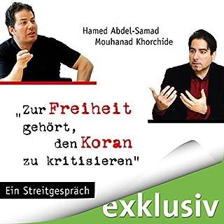 Zur Freiheit gehört, den Koran zu kritisieren Titelbild