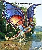 Ollie the Sneeze Raibow Dragon (English Edition)