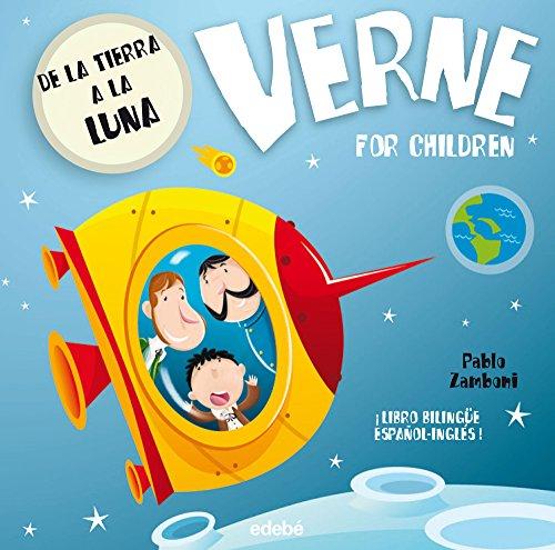 Verne for Children, De la Tierra a la Luna (Bilingüe español-inglés)