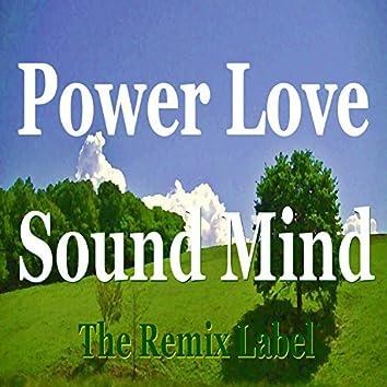 Power Love Sound Mind (Inspirational House Music)