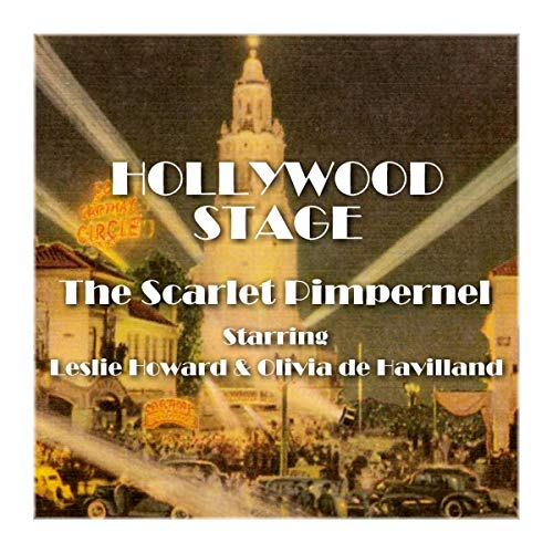 Hollywood Stage - The Scarlet Pimpernel                   By:                                                                                                                                 Hollywood Stage Productions                               Narrated by:                                                                                                                                 Leslie Howard,                                                                                        Olivia de Havilland                      Length: 1 hr     Not rated yet     Overall 0.0