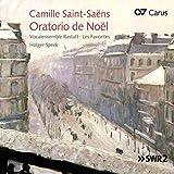 Saint-Saens: Weihnachtsoratorium Op. 12 & Kleinere Kirchenwerke - Vocalensemble Rastatt