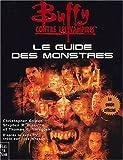 Buffy contre les vampires - Le guide des monstres