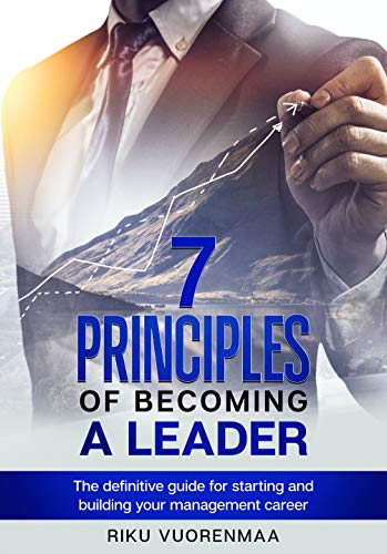 Cover of 7 Principles of Becoming a Leader