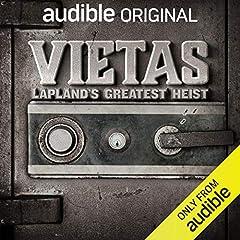 Vietas: Lapland's Greatest Heist