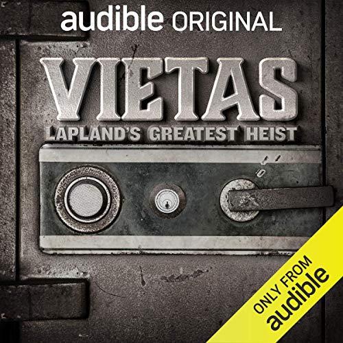 Vietas: Lapland's Greatest Heist (Original Podcast) Titelbild