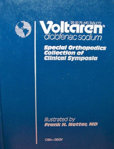Voltaren: Diclofenac sodium : special orthopedics collection of Clinical symposia