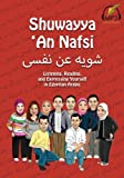 Shuwayya  An Nafsi: Listening, Reading, and Expressing Yourself in Egyptian Arabic (Shuwayya  An Nafsi Series) (Volume 1)