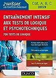 Entraînement intensif aux tests de logique et psychotechniques - 700 tests de logique
