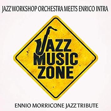 Ennio Morricone Jazz Tribute (Jazz Music Zone)