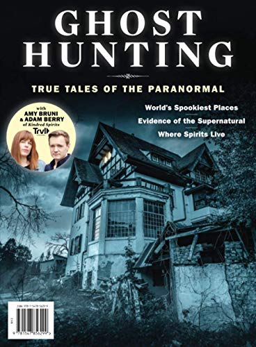 Compare Textbook Prices for Ghost Hunting: True Tales Of The Paranormal  ISBN 9781547856299 by The Editors of Ghost Hunting
