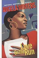 LOVE ON THE RUN (Arabesque) Mass Market Paperback