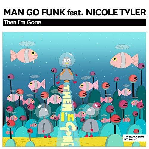 Man Go Funk feat. Nicole Tyler