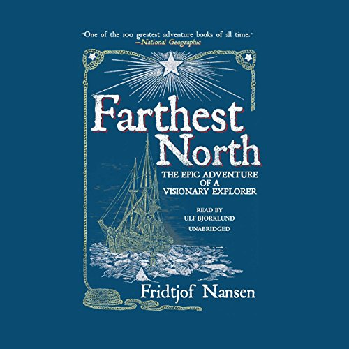 Farthest North audiobook cover art