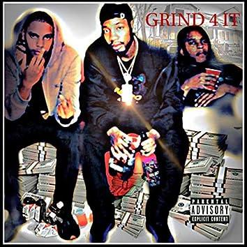 Grind 4 It (feat. D.Powell, MJ & Big Tez)