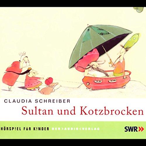 Sultan und Kotzbrocken 1 cover art