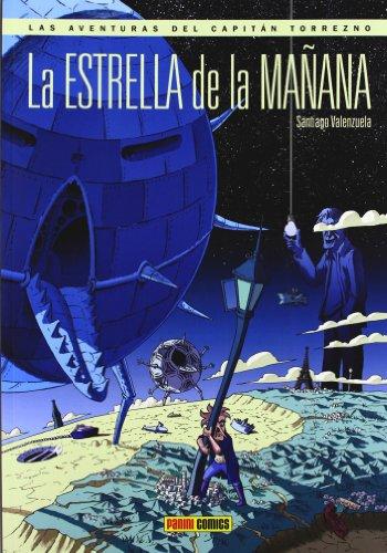 Las Aventuras Del Capitán Torrezno. La Estrella De La Mañana