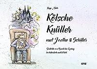 Koelsche Knueller met Joethe & Schiller: Gedichte von Busch bis Lessing hochdeutsch und koelsch