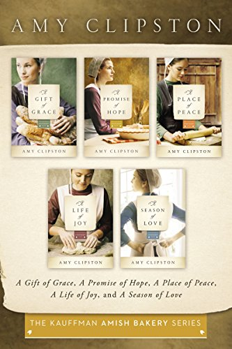 The Kauffman Amish Bakery Collection: A Gift of Grace, A Promise of Hope, A Place of Peace, A Life of Joy, A Season of Love (Kauffman Amish Bakery Series) (English Edition)の詳細を見る