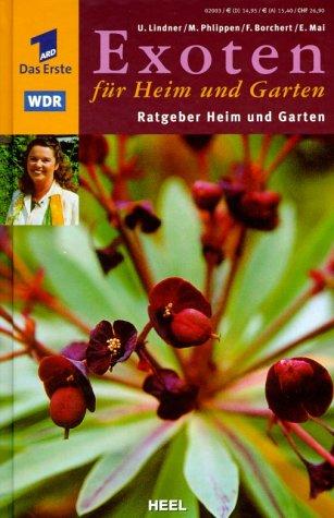 ARD Ratgeber Heim & Garten: Exoten für Heim und Garten