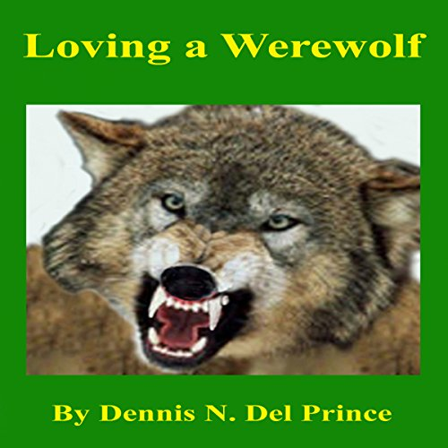 Loving a Werewolf audiobook cover art