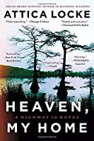 Heaven, My Home (A Highway 59 Novel (2))