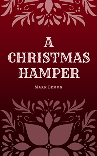 A Christmas Hamper: A Short Story Book for the Holiday...