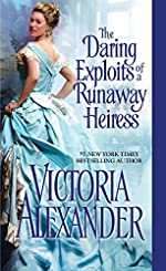 The Daring Exploits of a Runaway Heiress (Millworth Manor Series Book 5)
