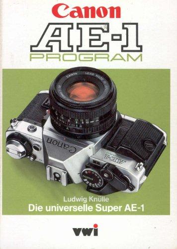 Canon AE-1 Program. Die universelle Super AE-1