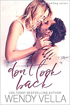 Don't Look Back (Lake Howling Book 5) by [Wendy Vella]