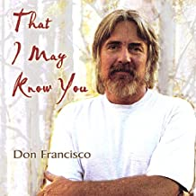 That I May Know You