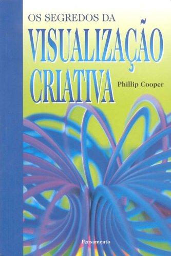 Segredos Da Visualização Criativa