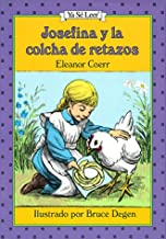 Josefina Y La Colcha De Retazos / the Josefina Story Quilt (Ya Se Leer) (Spanish Edition)