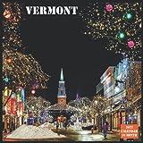 Vermont Calendar 2022: Official Vermont State Calendar 2022, 16 Month Calendar 2022