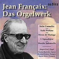 Jean Francaix: Organ Works