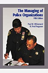 The Managing of Police Organizations (5th Edition) Hardcover